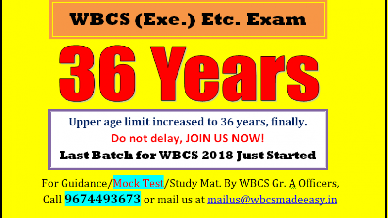 WBCS (Exe.) Etc. Exam Upper Age Limit Is Increased To 36 Finally